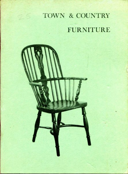 Image for An Exhibition of Town and Country Furniture illustrating the Vernacular Tradiiton