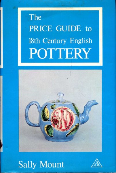 Image for The Price Guide to 18th Century English Pottery