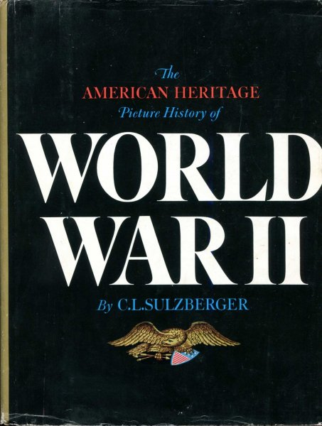 Image for The American Heritage Picture History of World War II