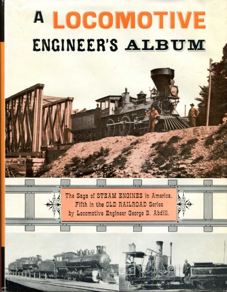 Image for A Locomotive Engineer's Album