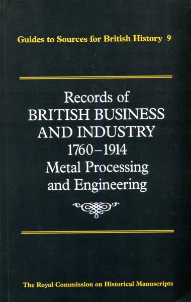 Image for Records of British Business and Industry: 1760-1914  Metal Processing and Engineering