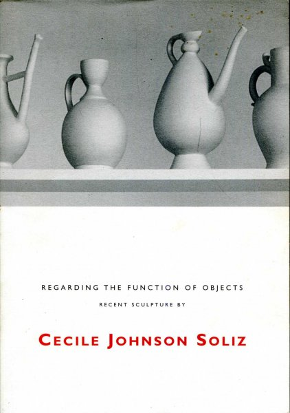 Image for Regarding the Function of Objects - recent sculpture by Cecile Johnson Soliz