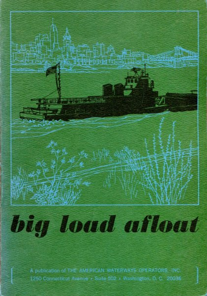 Image for Big Load Afloat US Domestic Water Transportation Resources