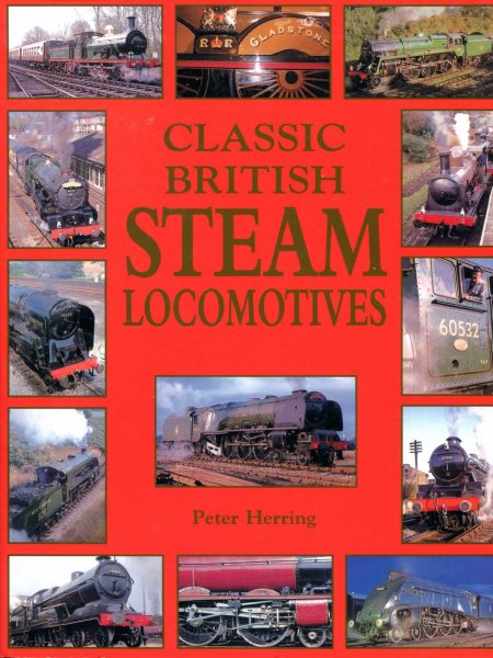 Image for Classic British Steam Locomotives