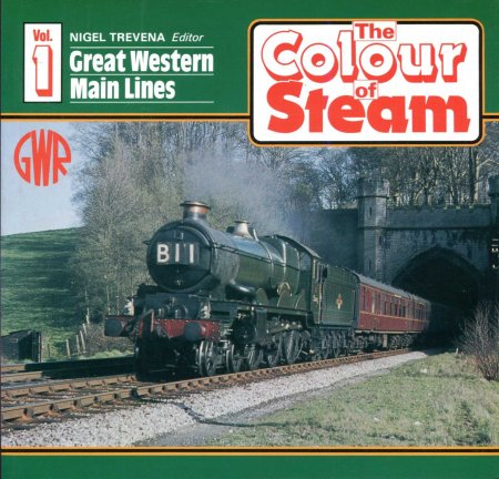Image for The Colour of Steam volume one : Great Western Main Lines