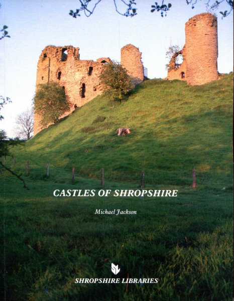 Image for Castles of Shropshire (Medieval Castles of England)