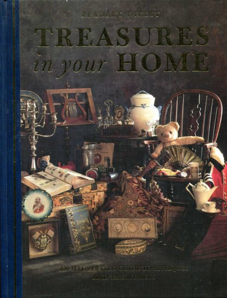 Image for Treasures in Your Home : An Illustrated Guide to Antiques and Their Prices