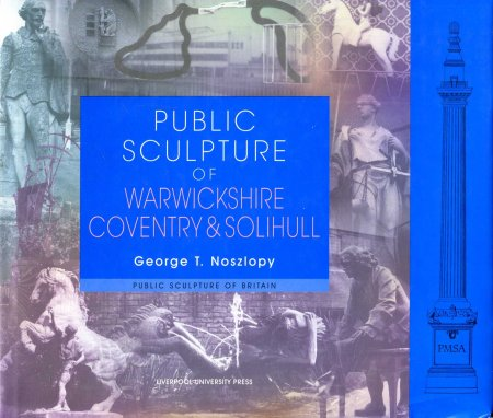 Image for Public Sculpture of Warwickshire, Coventry and Solihull