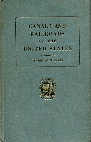 Image for A Description of the Canals and Railroads of the United States