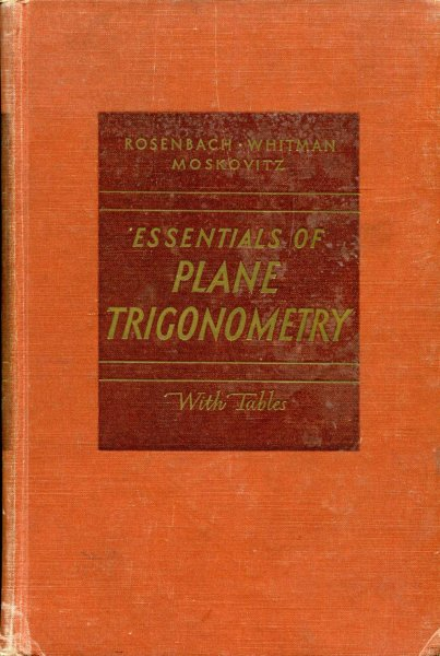 Image for Essentials of Plane Trigonometry with Tables