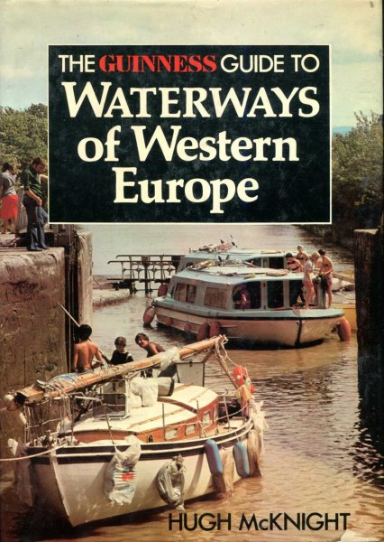 Image for The Guinness Guide to Waterways of Western Europe
