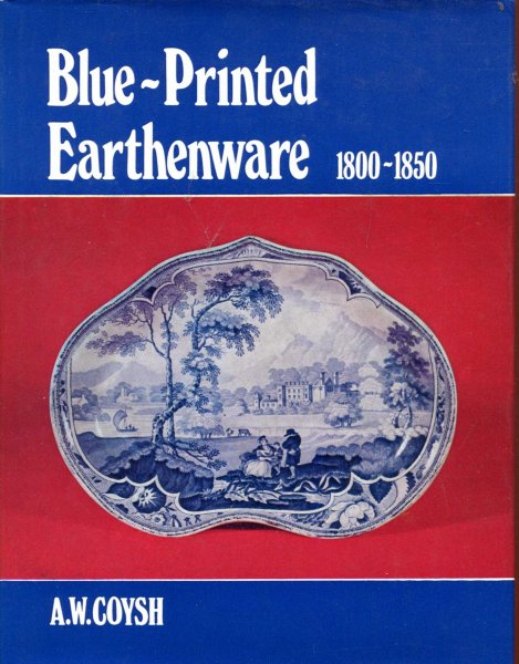 Image for Blue-Printed Earthenware 1800-1850