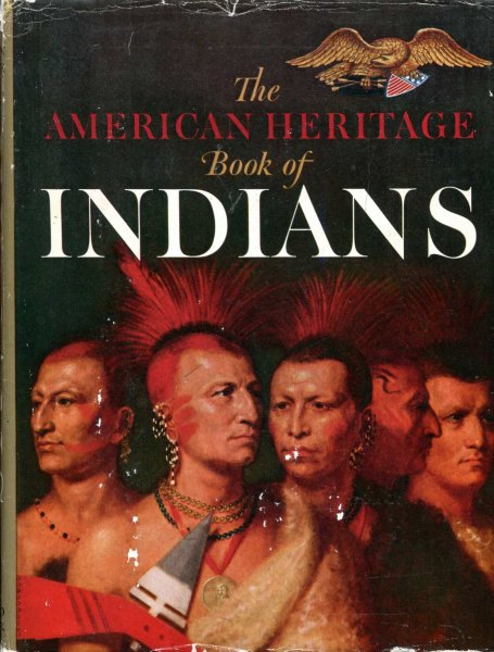 Image for The American Heritage Book of Indians