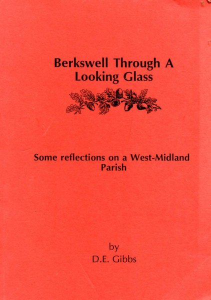 Image for Berkswell Through a Looking Glass, some reflections of a West-Midland Parish