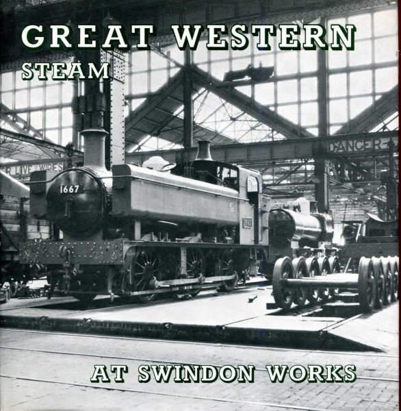 Image for Great Western Steam at Swindon Works