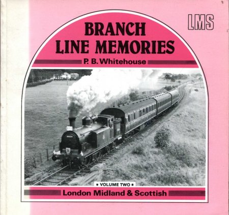 Image for Branch Line Memories Volume Two : London Midland and Scottish