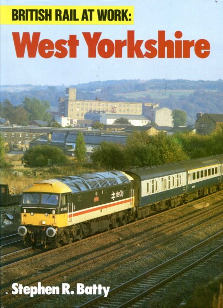 Image for British Rail at Work : West Yorkshire