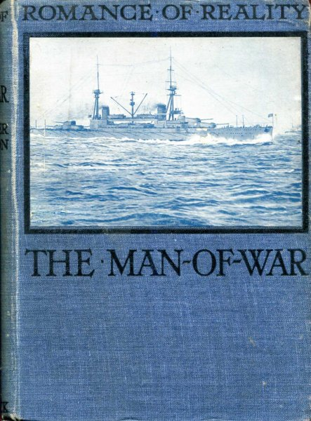 Image for The Man-of-War what she has done and what she is doing