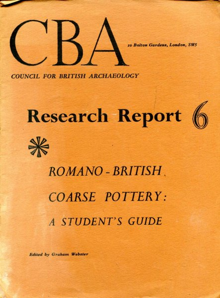 Image for Council for British Archaeology Research Report 6 : Romano-British Coarse Pottery : A Students Guide