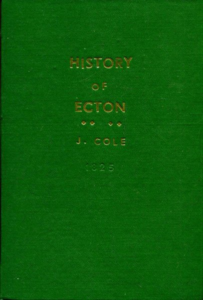 Image for The History and Antiquities of Ecton, in the County of Northampton