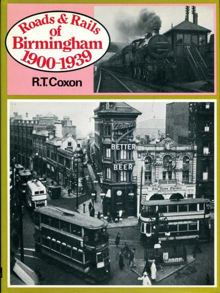 Image for Roads and Rails of Birmingham, 1900-39