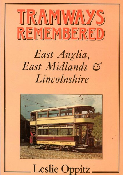 Image for Tramways Remembered : East Anglia, East Midlands and Lincolnshire