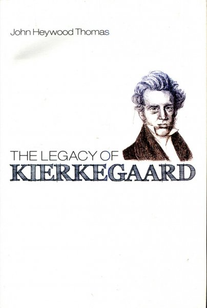 Image for The Legacy of Kierkegaard