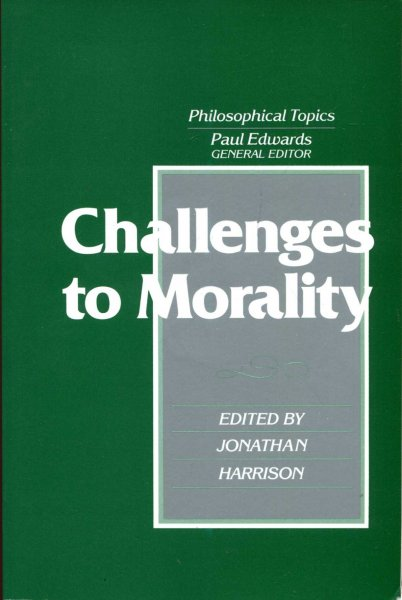Image for Challenges to Morality : Philosophical Topics