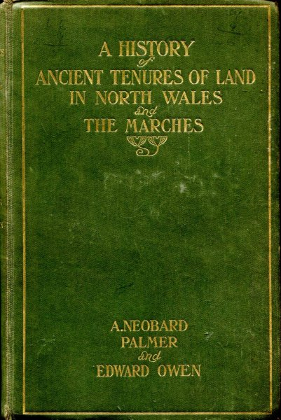 Image for A History of Ancient Tenures of Land in North Wales and the Marches