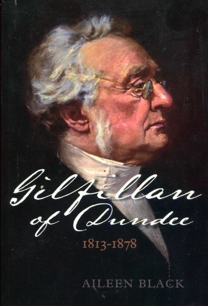 Image for Gilfillan of Dundee : Interpreting Religion and Culture in Mid-Victorian Scotland, 1813-1878