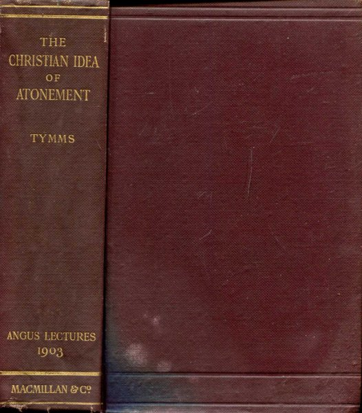 Image for The Christian Idea of Atonement