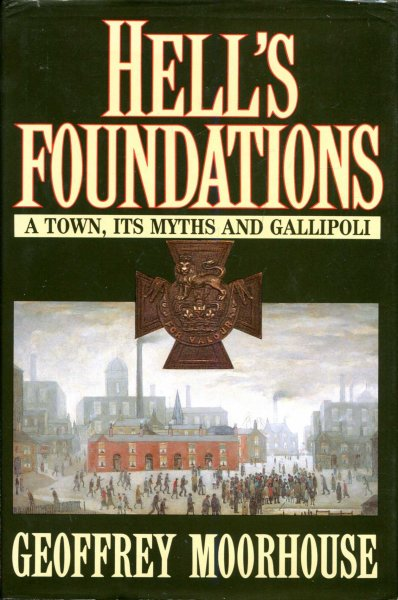 Image for Hell's Foundations : Town, Its Myths and Gallipoli