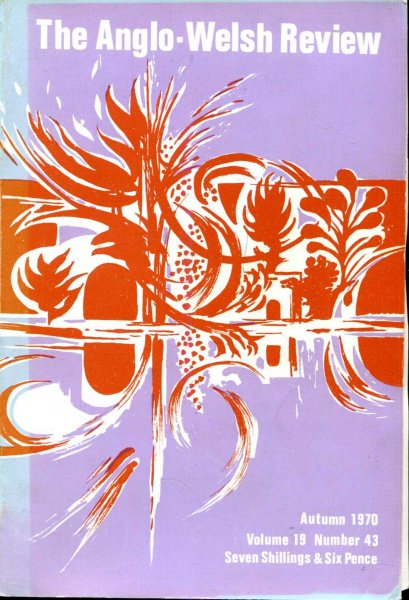 Image for The Anglo-Welsh Review volume nineteen (19), number forty-three (43), Autumn 1970