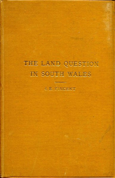 Image for The Land Question in South Wales - a defence of the landowners of South Wales and Monmouthshire