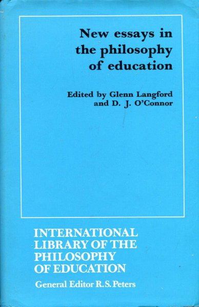 Image for New Essays in the Philosophy of Education (International Library of Philosophy of Education)