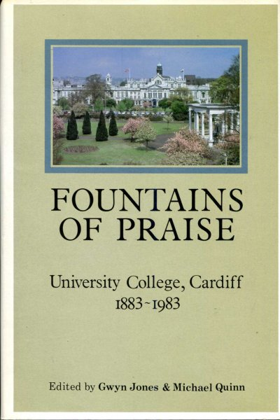 Image for Fountains of Praise : University College Cardiff, 1883-1983