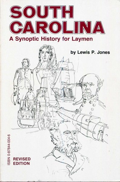 Image for South Carolina : A Synoptic History for Laymen