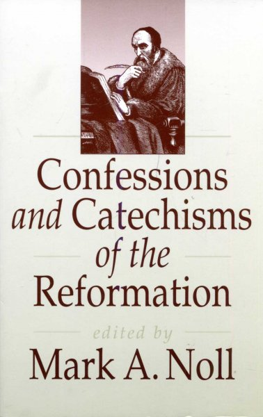 Image for Confessions and Catechisms of the Reformation