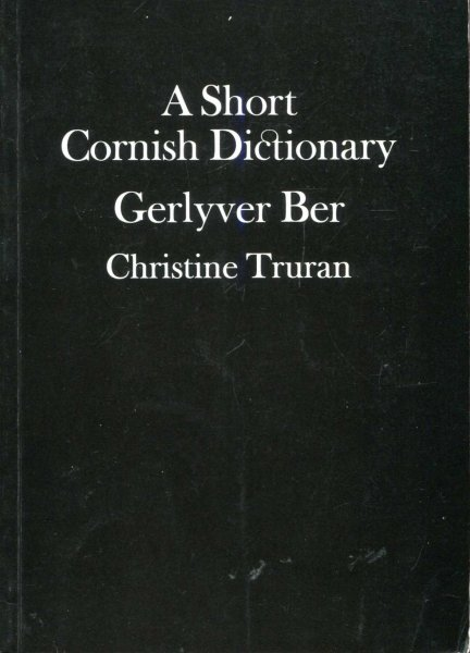 Image for A Short Cornish Dictionary : Gerlyver Ber