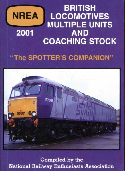 Image for The spotters Companion : British Locomotives Multiple Units and Rolling Stock NREA 2001