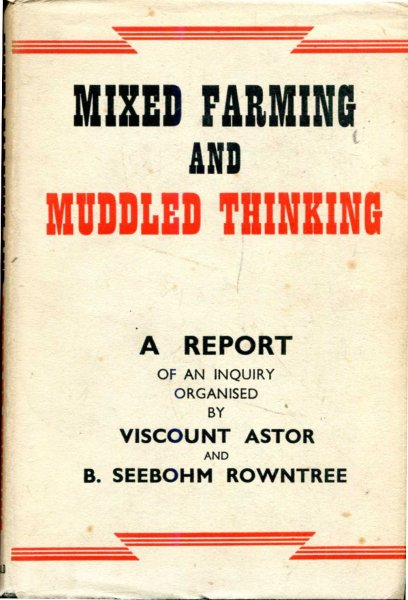 Image for Mixed Farming and Mudled Thinking an anlysis of current agricultural policy