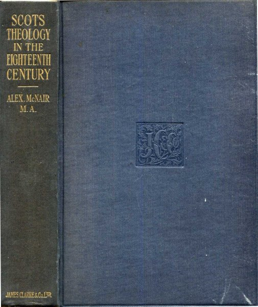 Image for Scots Theology in the Eighteenth Century