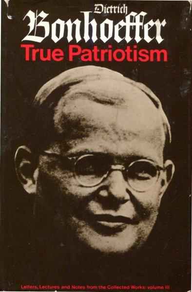 Image for True Patriotism, letters, lectures and notes from the collected works