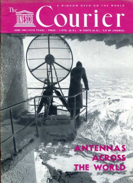 Image for The Unesco Courier, June 1962 - Antennas Acros the World