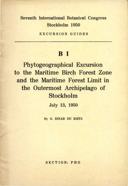 Image for Seventh International Botanical Congress Excursion Guides : B1 Phytogeographical Excursion to the Maritime Birch Forest Zone and Maritime Forest Limit in the Outermost Archipelago of Stockholm