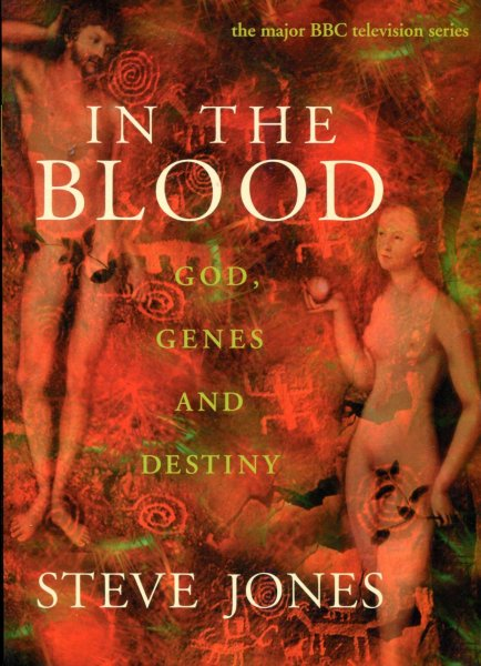 Image for In the Blood : God, Genes and Destiny