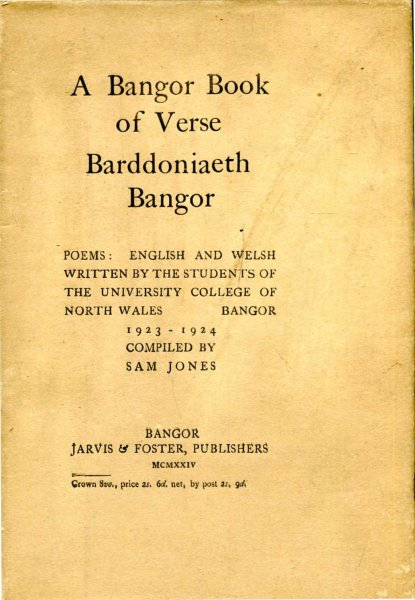 Image for A Bangor Book of Verse : Barddoniaeth Bangor  Poems : English and Welsh written 1923-1924
