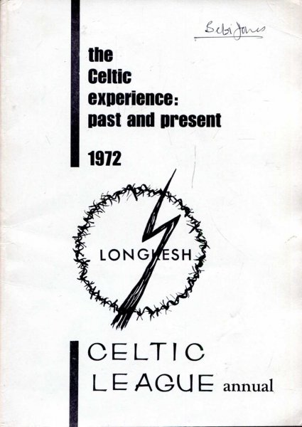 Image for The Celtic Experience: Past and Present, the 1972 Annual Book of the Celtic League