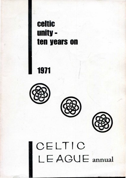 Image for Celtic Unity - ten years on, the 1971 Annual Book of the Celtic League