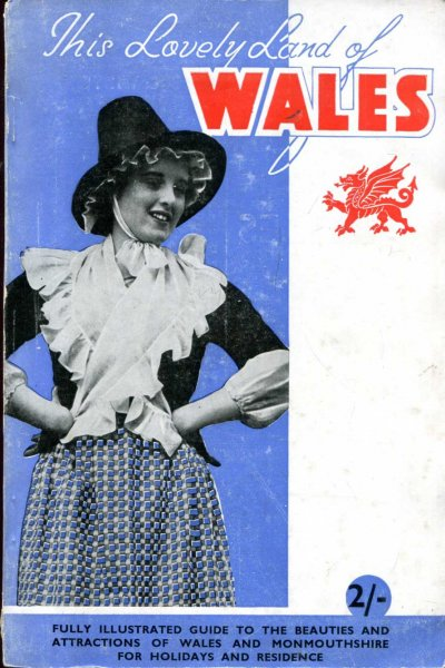Image for The Happy Holidayland of Wales, comprehensive fully illustrated guide to the holiday haunts: Special Coronation Year Ediiton